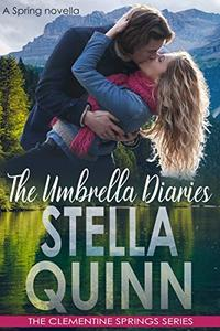 The Umbrella Diaries (A Spring Novella): The Clementine Springs Series