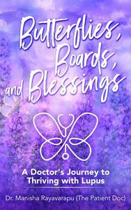 Butterflies, Boards, and Blessings