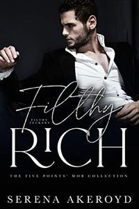Filthy Rich: A DARK, MAFIA, AGE-GAP ROMANCE