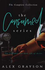 The Consumed Series: The Complete Collection