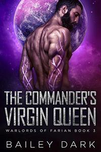 The Commander's Virgin Queen