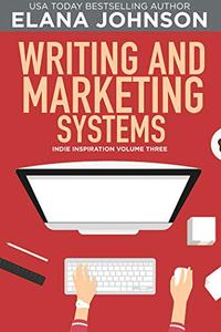 Writing and Marketing Systems