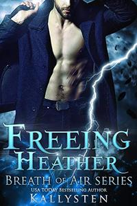 Freeing Heather: Breath of Air Collection