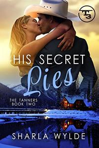His Secret Lies: The Tanners, Brody's Story