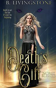 Death's Gift: Norse Blessed Book One