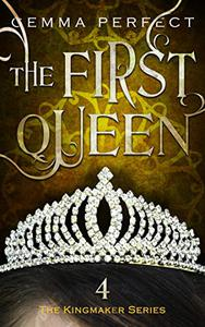 The First Queen