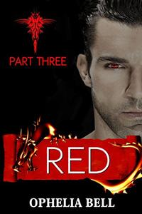 Red: Part Three