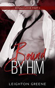 Bound by Him