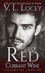 Songs of Red Currant Wine