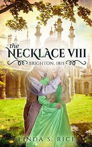 The Necklace VIII: Brighton, 1815