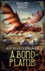 A Bond of Flame: Dragon Riders of Osnen Book 2