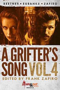 A Grifter's Song Vol. 4