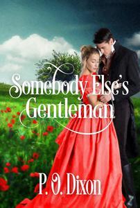 Somebody Else's Gentleman