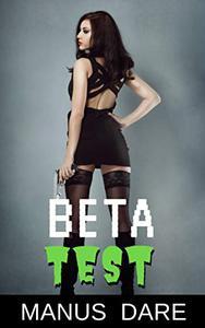 Beta Test: A Sci Fi Horror Cuckold Tale