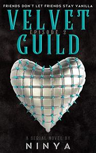 Velvet Guild Episode 2
