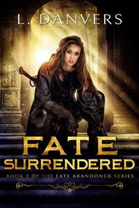 Fate Surrendered
