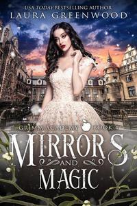 Mirrors And Magic