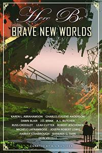 Here Be Brave New Worlds: Myth, Monsters And Mayhem