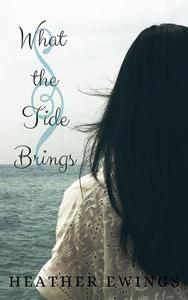 What the Tide Brings