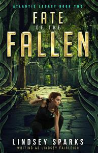 Fate of the Fallen: A Treasure-hunting Science Fiction Adventure