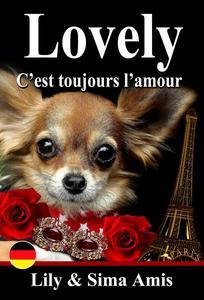 Lovely, Nur die Liebe zählt