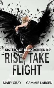 Rise, Take Flight