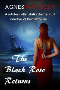 The Black Rose Returns