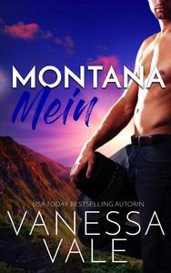 Montana Mein
