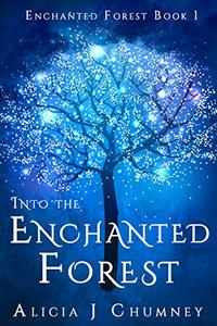 Into the Enchanted Forest