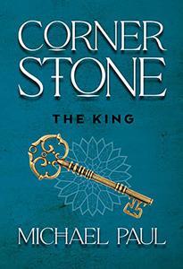 Cornerstone: The King