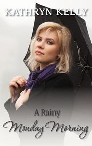 A Rainy Monday Morning