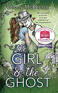 The Girl and The Ghost: A Sweet Paranormal Romance