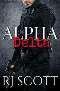Alpha Delta: A Gay Action Romance Novella