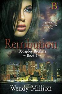 Retribution: Her newest assignment is a killer.