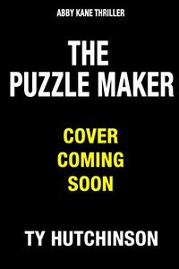 The Puzzle Maker: PM Trilogy Book 1