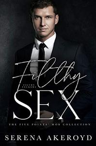 Filthy Sex: A DARK, MAFIA, AGE-GAP ROMANCE