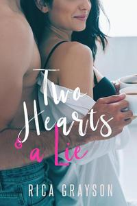 Two Hearts and a Lie