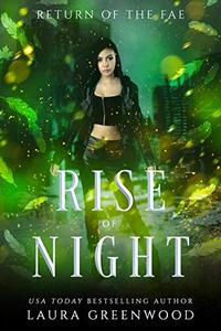 Rise Of Night