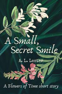 A Small, Secret Smile