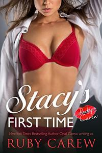Stacy's First Time: Older Man, Younger Woman Virgin Romance
