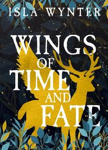 Wings of Time and Fate