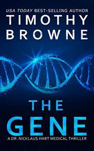 The Gene: A Medical Thriller