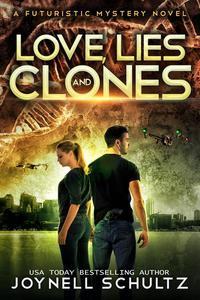 Love, Lies & Clones