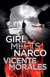Girl Meets Narco