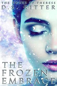 The Frozen Embrace