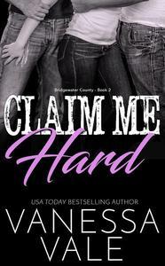 Claim Me Hard