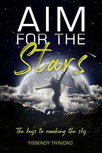 Aim for the Stars: The Keys to Reaching the Sky