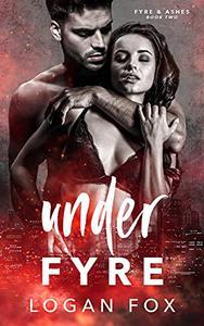 Under Fyre: A Dark Stalker Romance