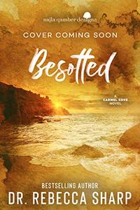 Besotted: An Enemies-to-Lovers Small-town Romance