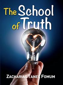 The School Of Truth
